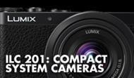 Camera 201: Compact System Cameras