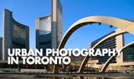 Urban Photography in Toronto