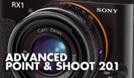 Camera 201: Advanced Point & Shoot