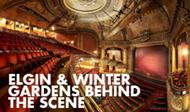 Elgin & Winter Garden Behind the Scenes