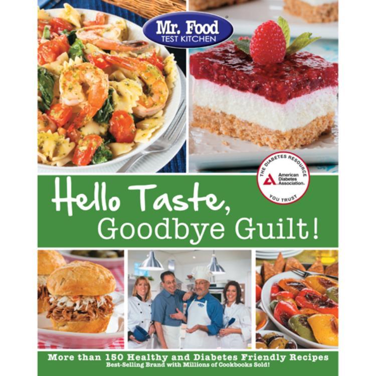 mr food test kitchen s hello taste goodbye guilt rh shopdiabetes org mr food test kitchen recipes recently on air mr food test kitchen recipes pdf