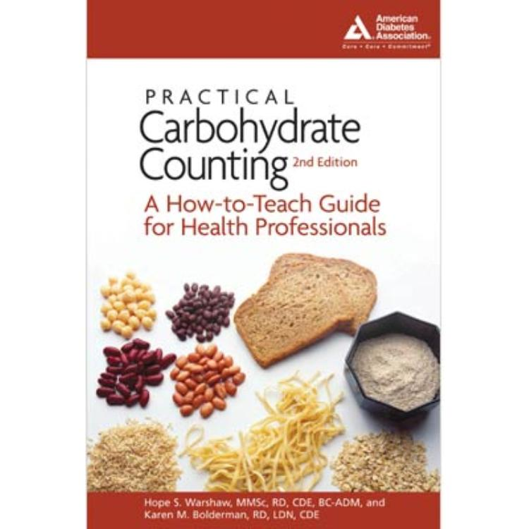 Nutrition store from the american diabetes association practical carbohydrate counting a how to teach guide for health professionals fandeluxe Choice Image