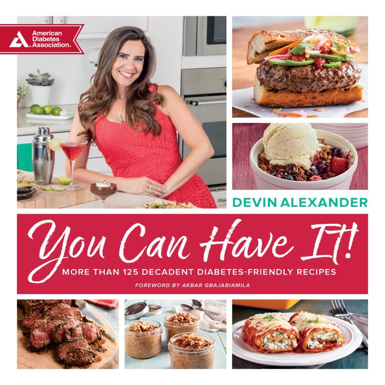 You can have it more than 125 decadent diabetes friendly recipes 9781580406833fcg forumfinder Image collections