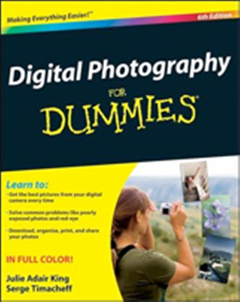DIGITAL PHOTOGRAPHY FOR DUMMIES 6TH ED
