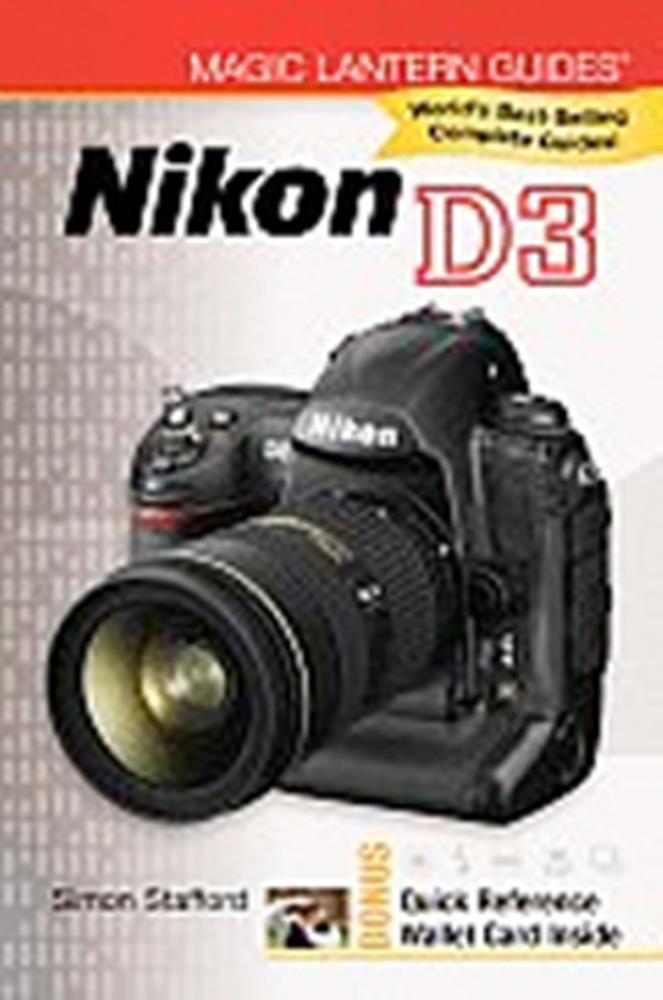 MAGIC LANTERN GUIDE - NIKON D3 DSLR