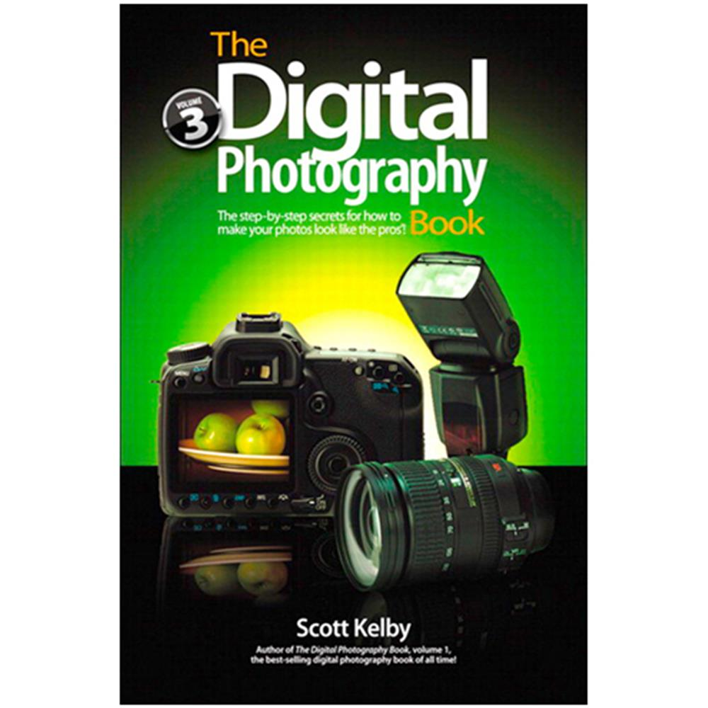 THE DIGITAL PHOTOGRAPHY BOOK VOL.3 KELBY