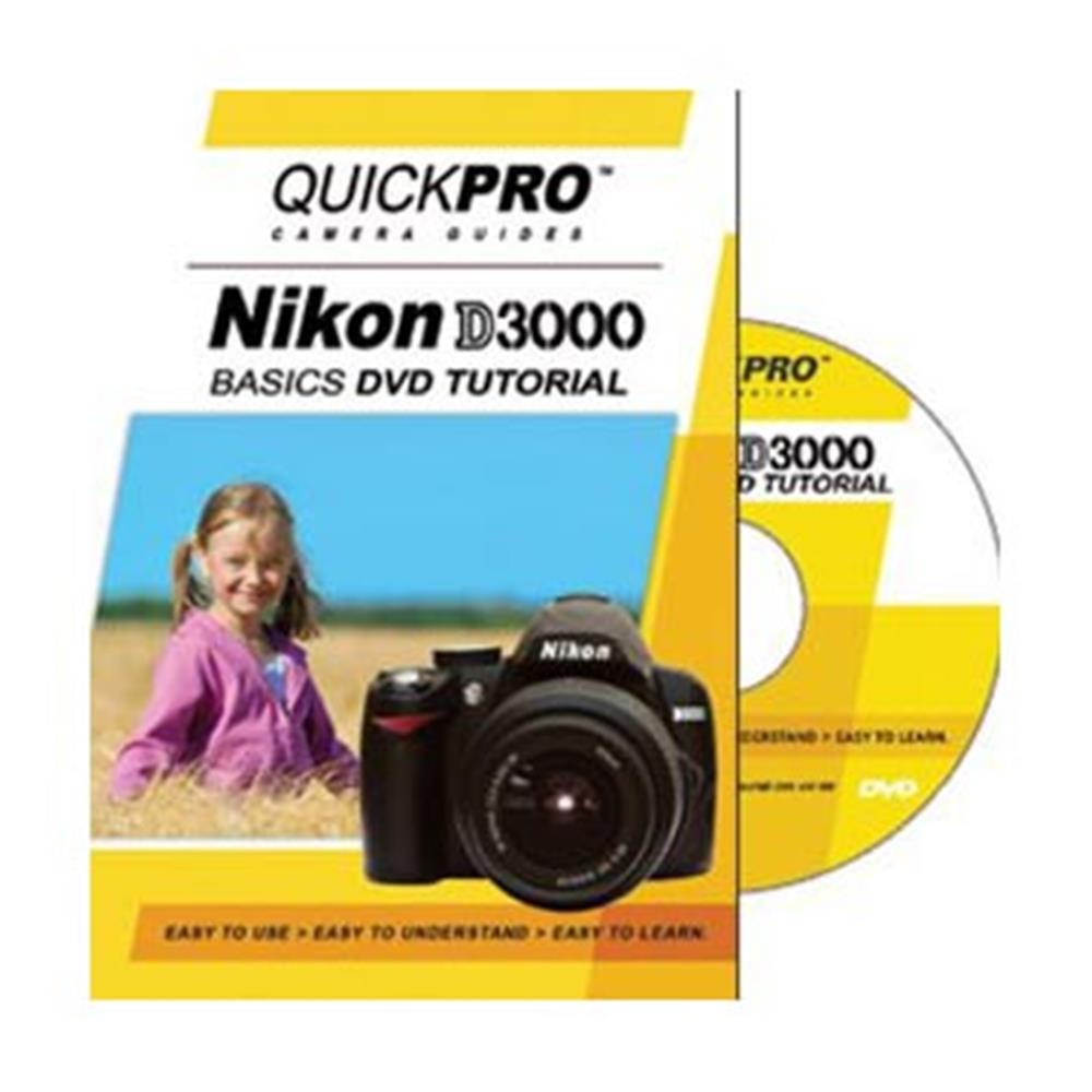 QUICKPRO NIKON D3000 BASIC GUIDE