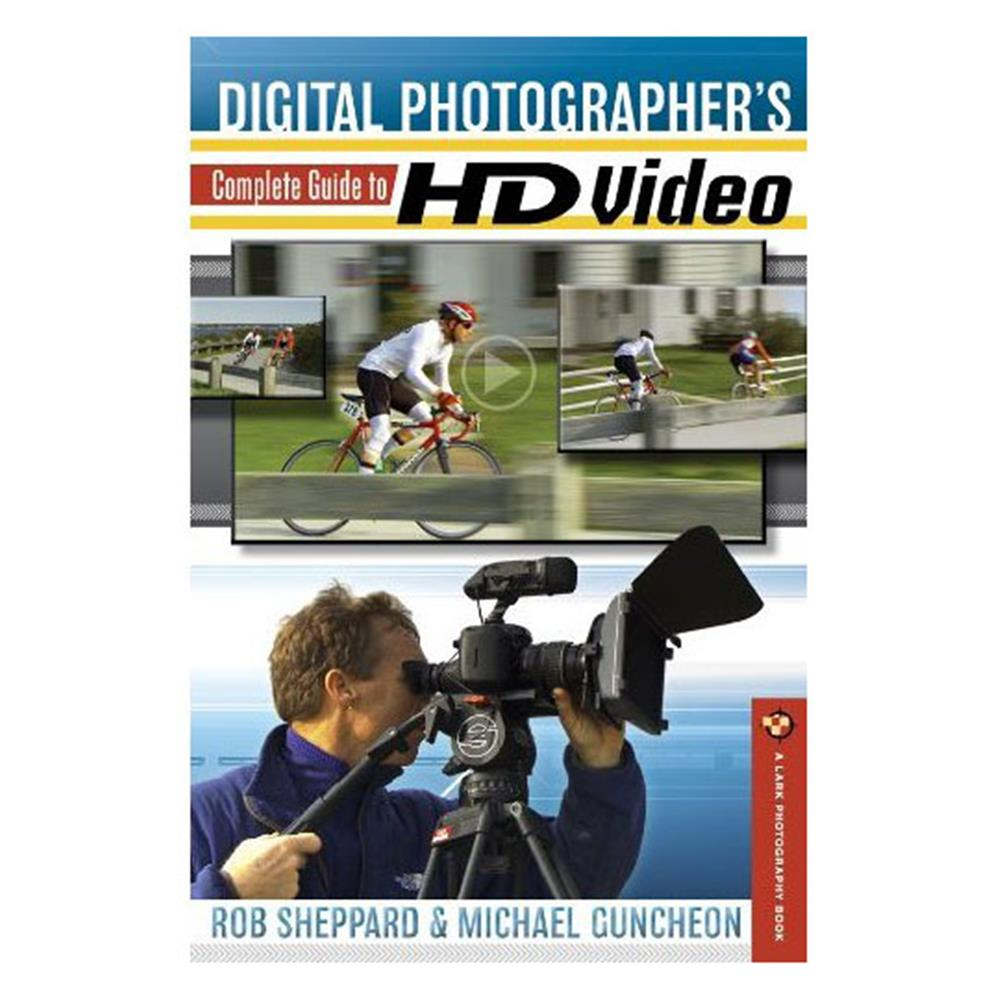 DIGI PHOTOG'S COMPLT GUIDE TO HIGH DEFINITION VIDEO