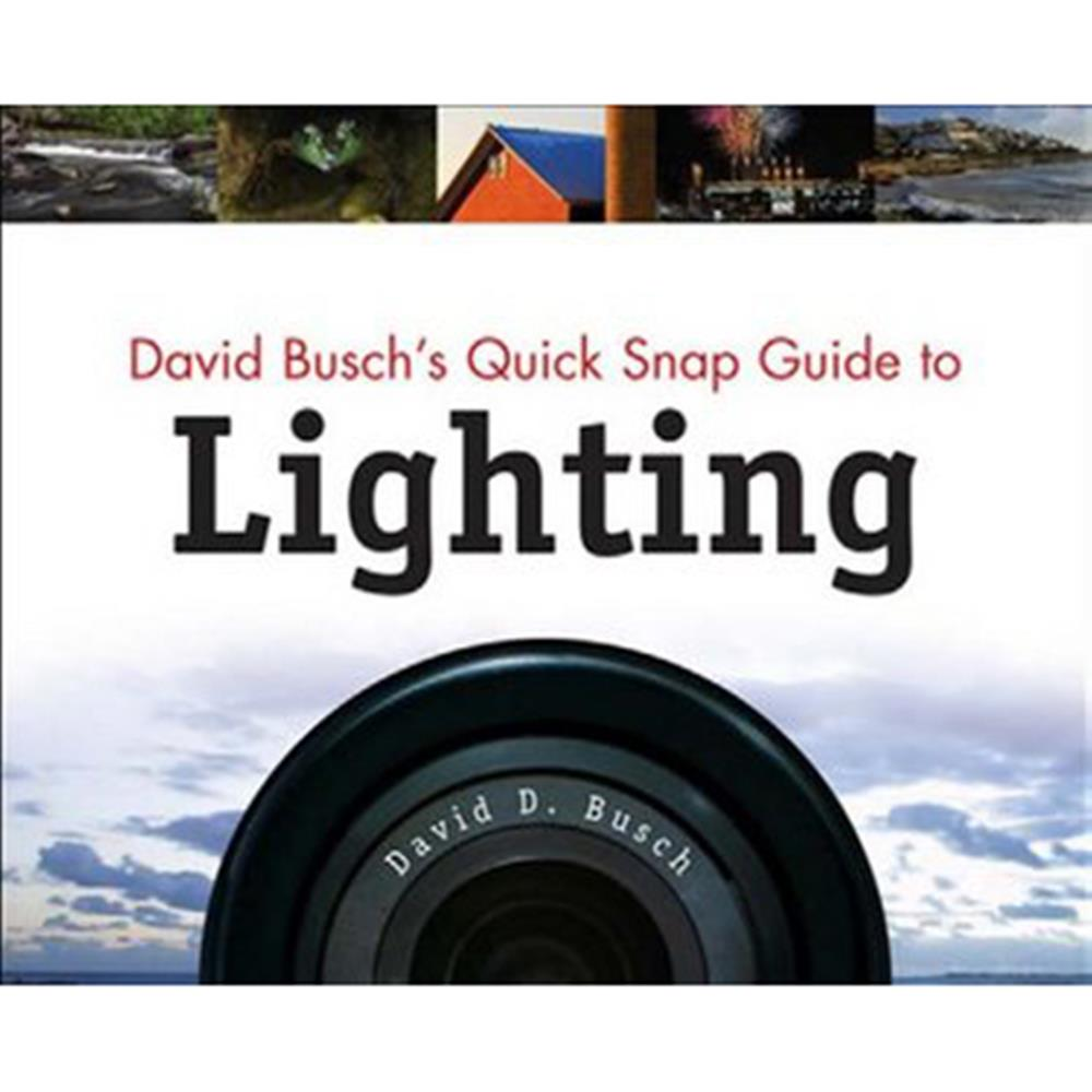 DAVID BUSCH QUICK SNAP GUIDE TO LIGHTING