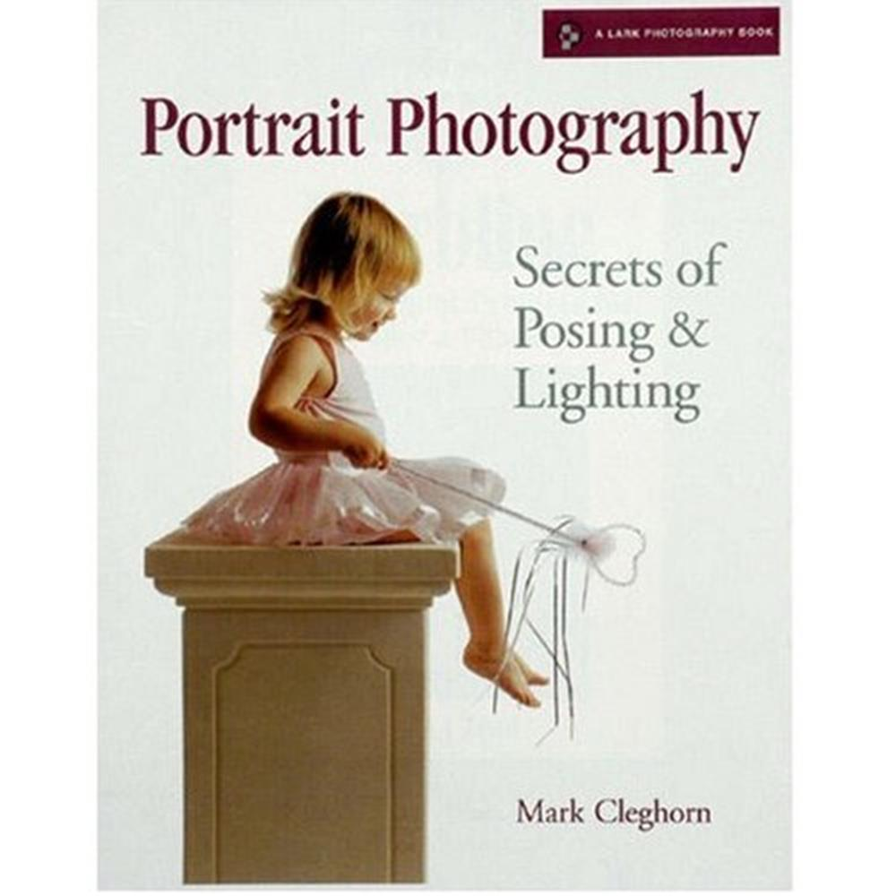 PORTRAIT PHOTOGRAPHY: SECRETS OF POSING