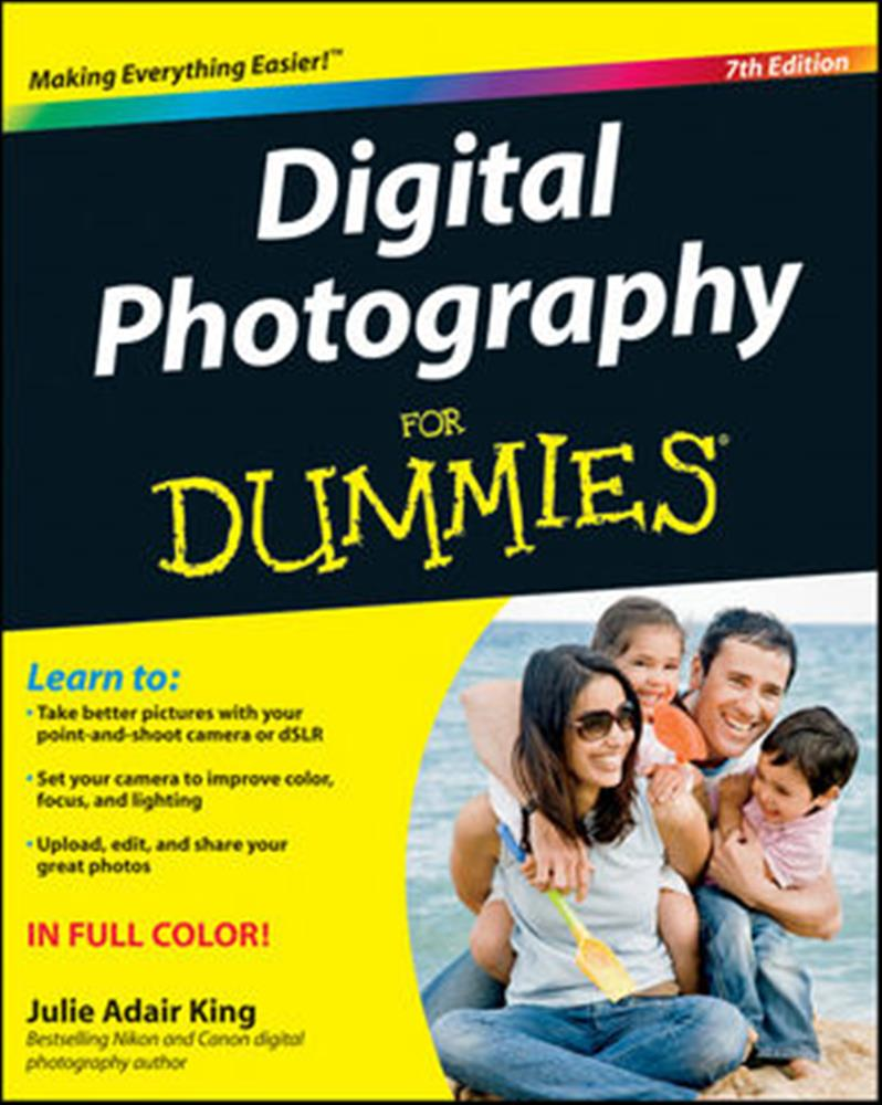 DIGITAL PHOTOGRAPHY FOR DUMMIES 7TH EDIT