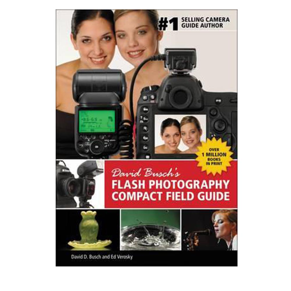 DAVID BUSCH'S FIELD GUIDE FLASH PHOTOGRA