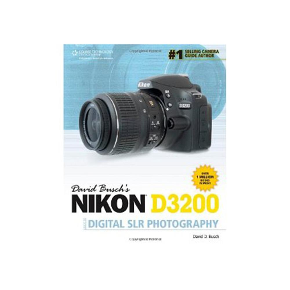 DAVID BUSCH'S NIKON D3200 TO DSLR PHOTOG