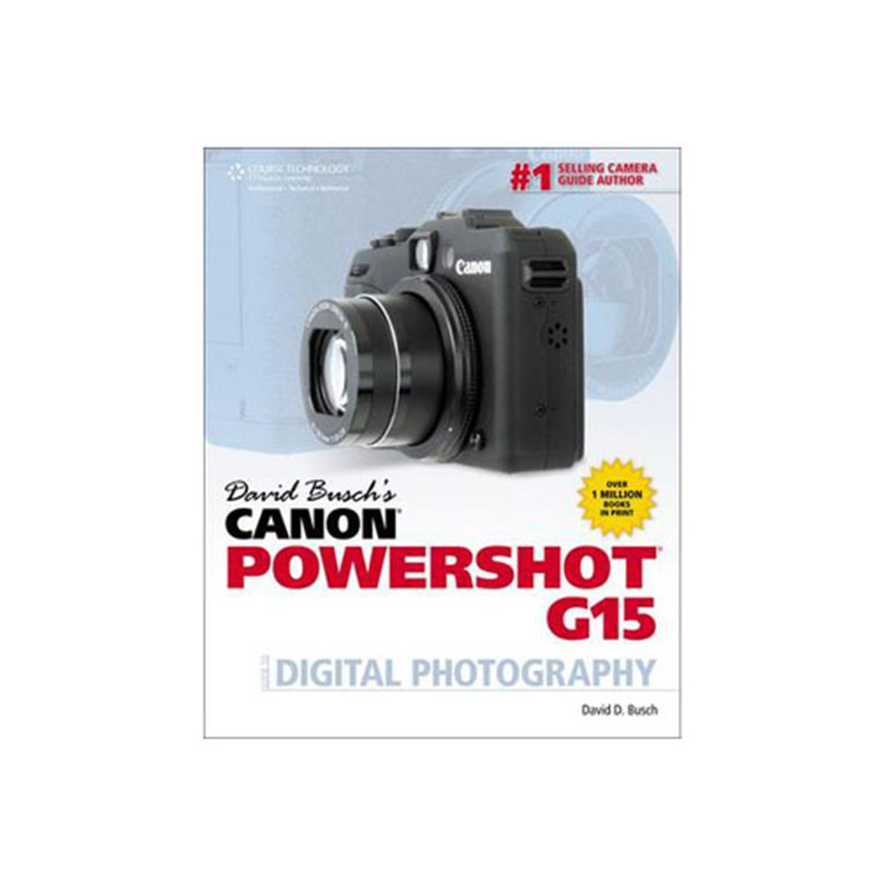DAVID BUSCH CANON POWERSHOT G15 GUIDE